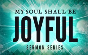 My Soul Shall Be Joyful