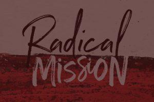 Radical Mission - Daystar Church Leduc
