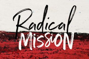 Radical Mission - Daystar Church Leduc