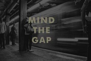Mind The Gap - Daystar Church Leduc