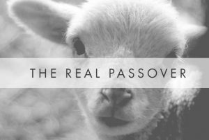 The Real Passover