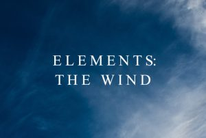 Elements: God the Wind